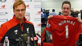 Liverpool'dan 'Normal biri' atağı!